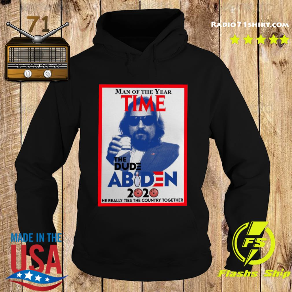 Official Man Of The Year Time The Dude Abiden 2020 Shirt Hoodie