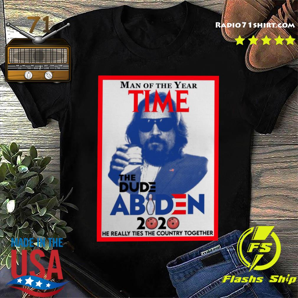Official Man Of The Year Time The Dude Abiden 2020 Shirt