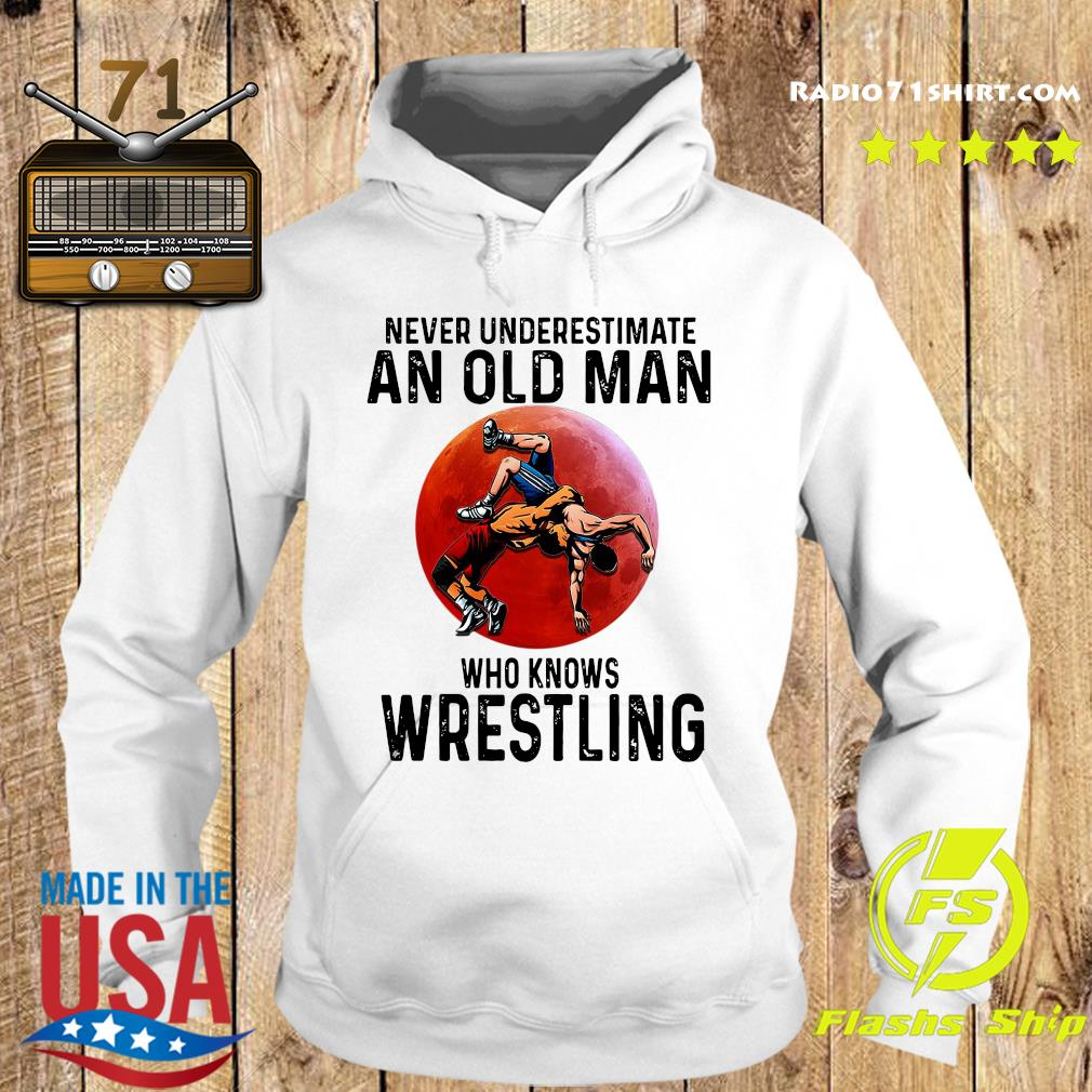 Official Never Underestimate An Old Man Who Knows Wrestling Red Moon Shirt Hoodie