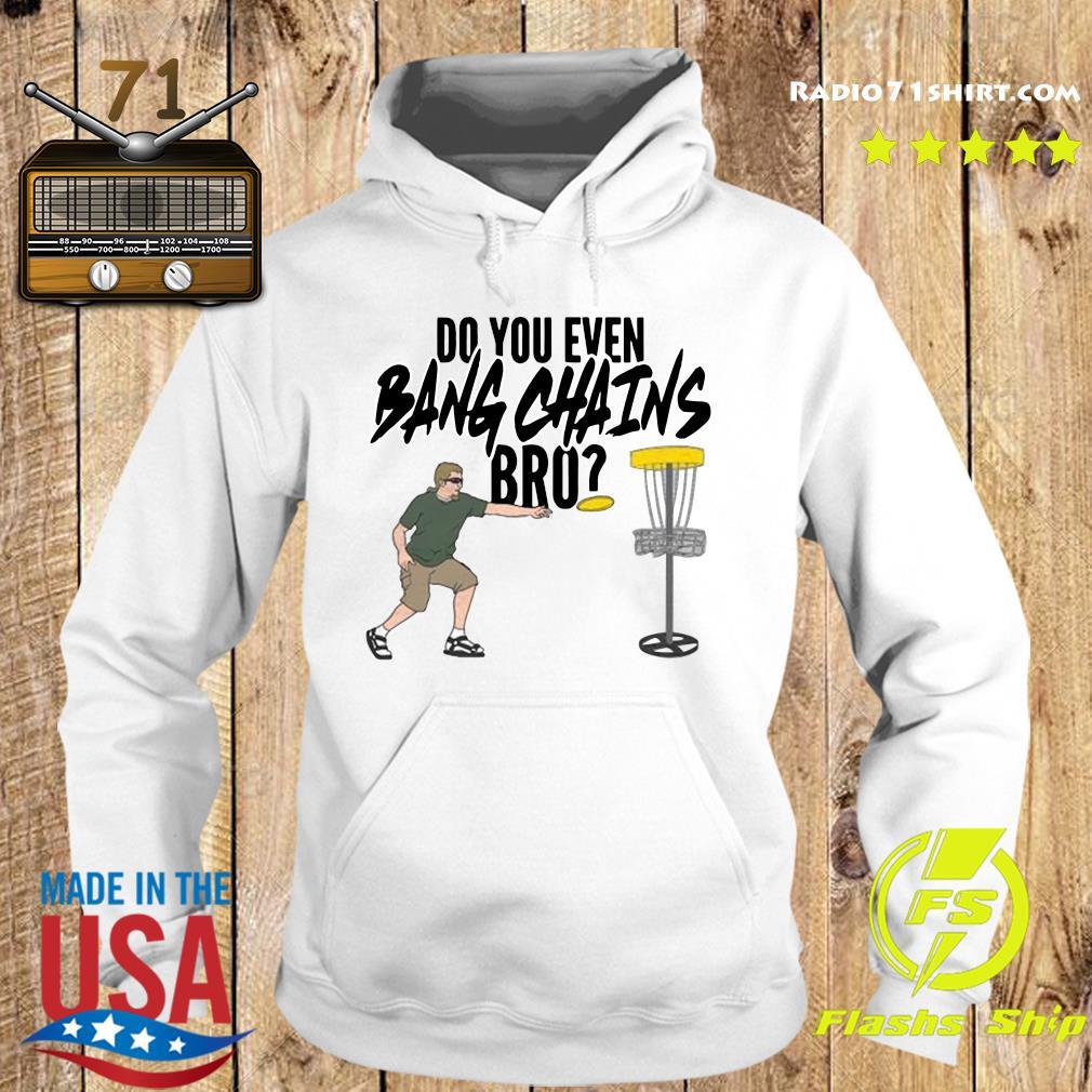 Official Pardon My Take Do You Bang Chains Bro Shirt Hoodie