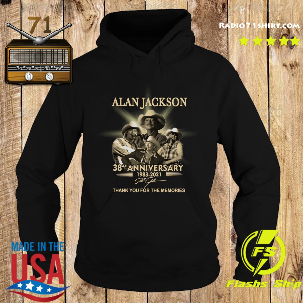 Official The Alan Jackson 38th Anniversary 1983 2021 Signature Thanks For The Memories Shirt Hoodie