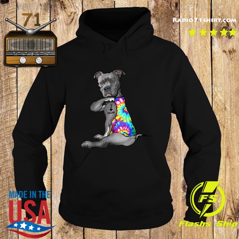 Pitbull Dog I Love Mom Shirt Hoodie