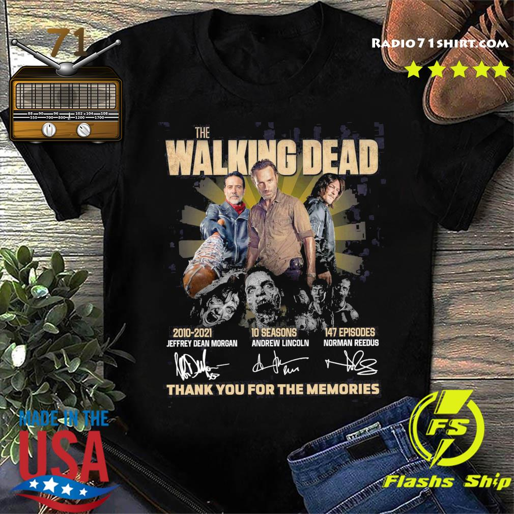 Thanks For The Memories Of The Walking Dead 2010 2021 10 Seasons 147 Episodes Signatures Shirt