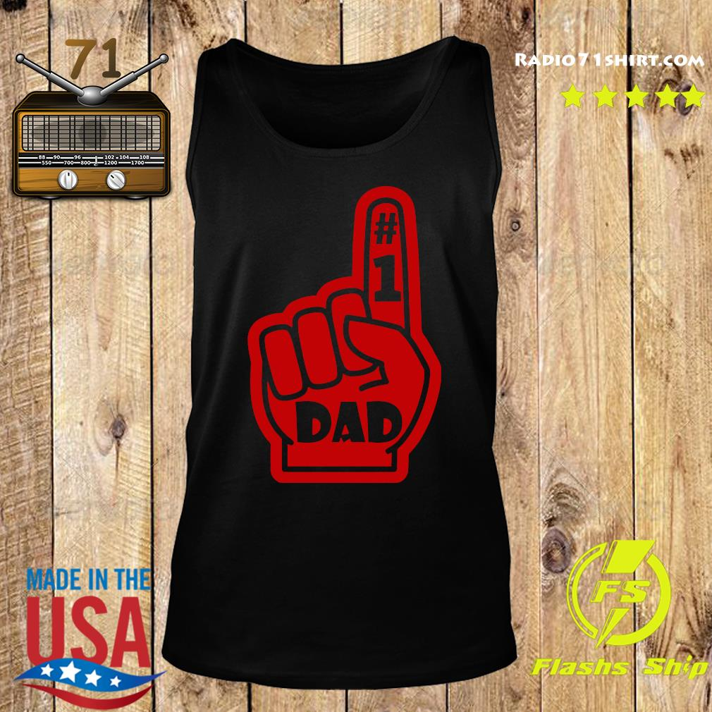#1 Dad Number One Father's Day Shirt Tank top