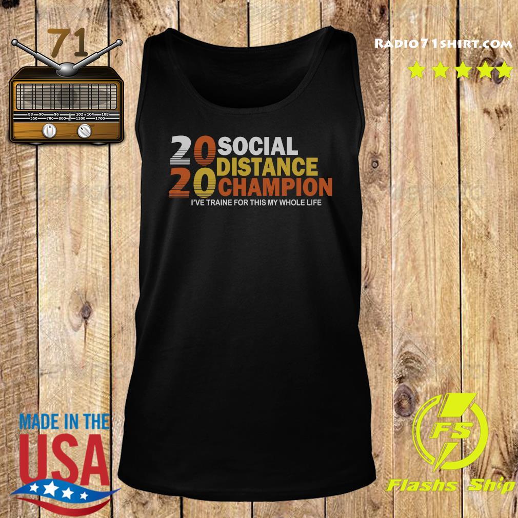 2020 Social Distancing Champion Shirt Tank top