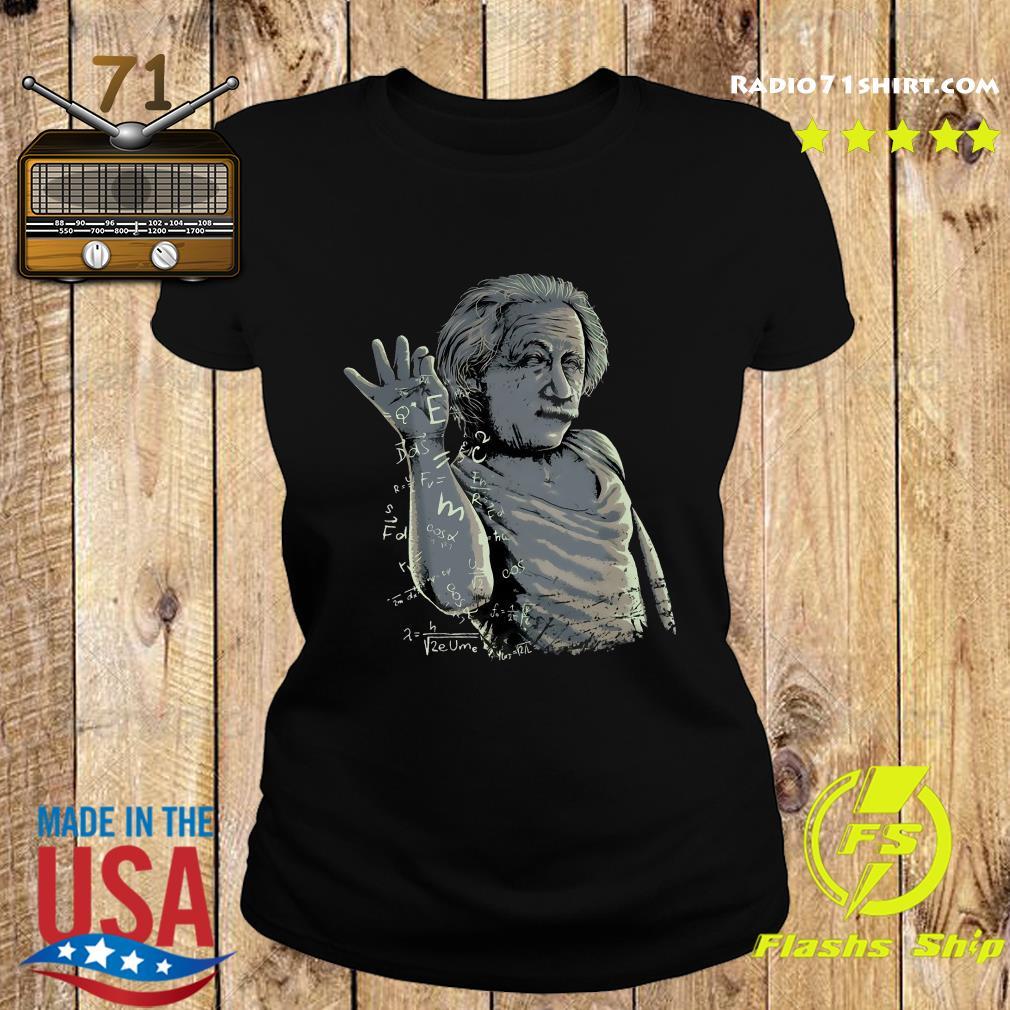 Albert Einstein Salt Bae Shirt Ladies tee