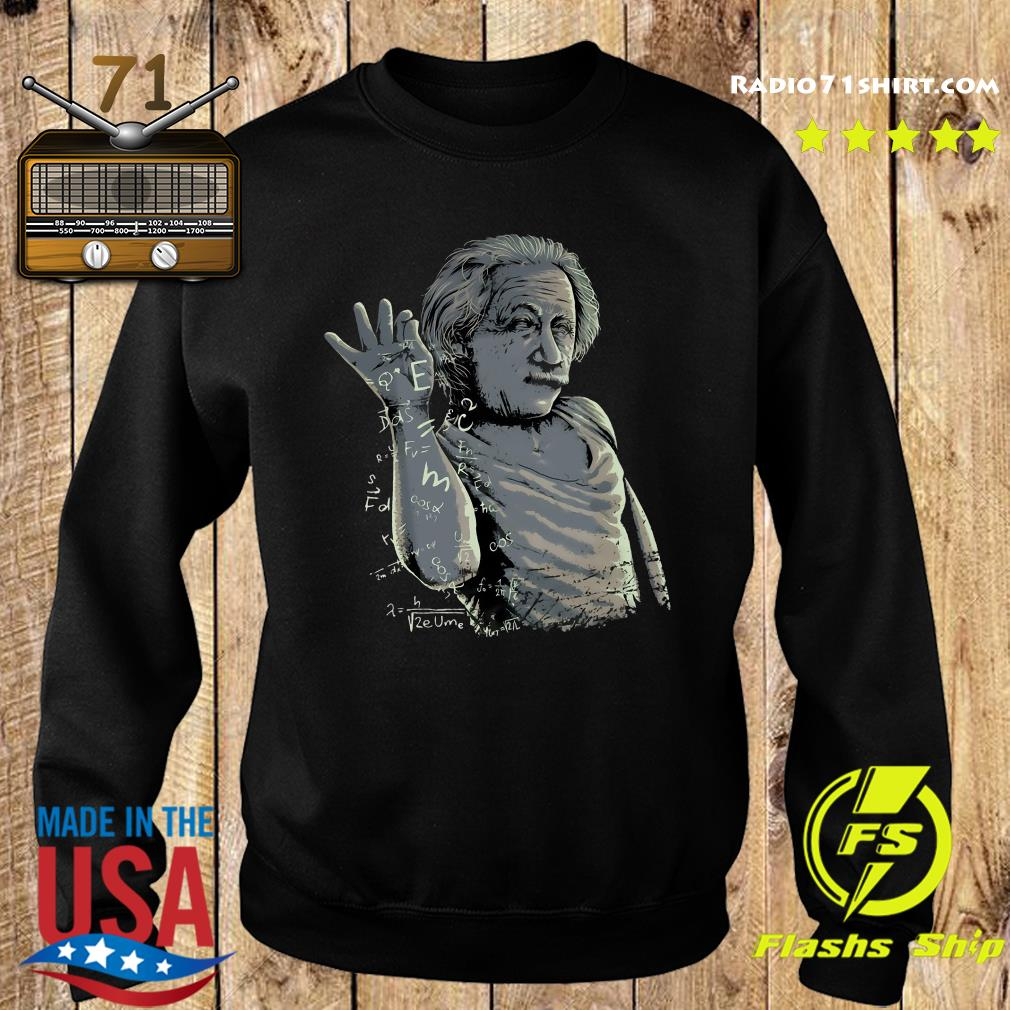 Albert Einstein Salt Bae Shirt Sweater