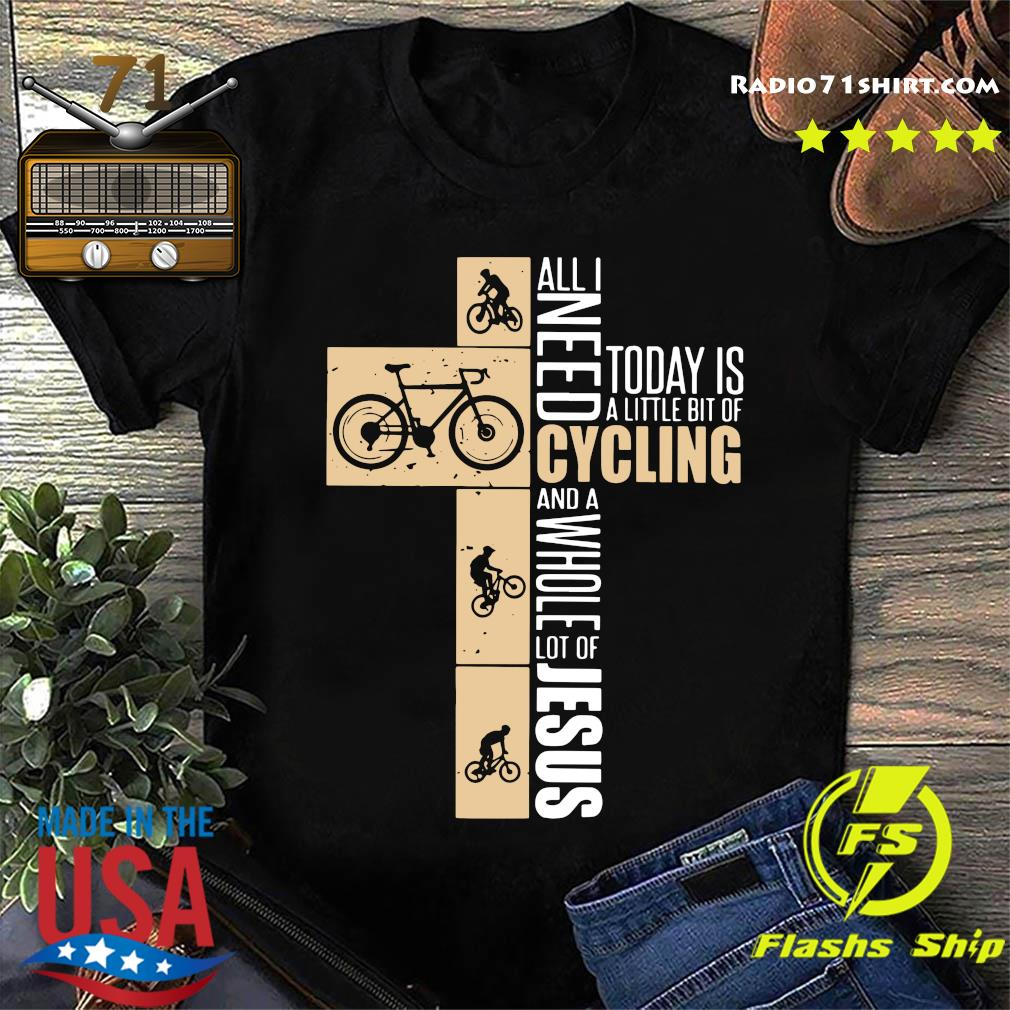 All I need today is a little bit of cycling and a whole lot of Jesus shirt