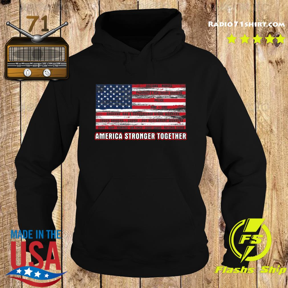 America Strong Together Shirt Hoodie