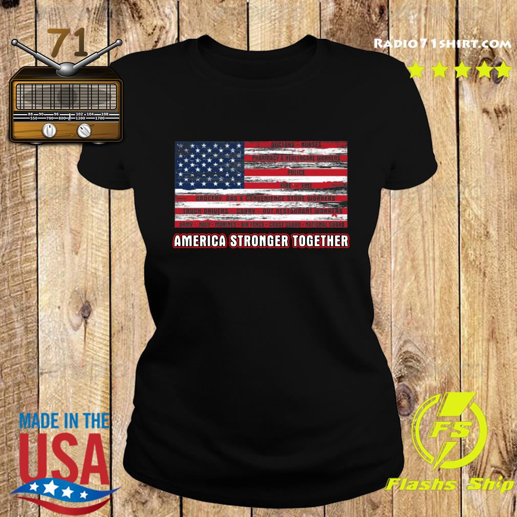 America Strong Together Shirt Ladies tee