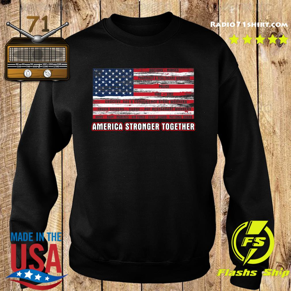 America Strong Together Shirt Sweater