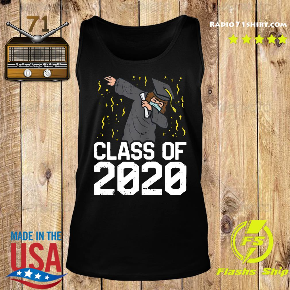 Dabbing Graduate Class Of 2020 Funny Social Distancing Shirt Tank top