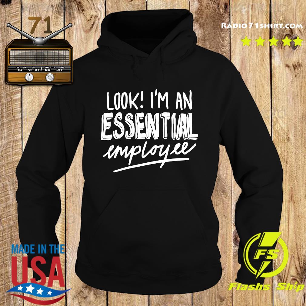 Essential Employee Shirt Hoodie