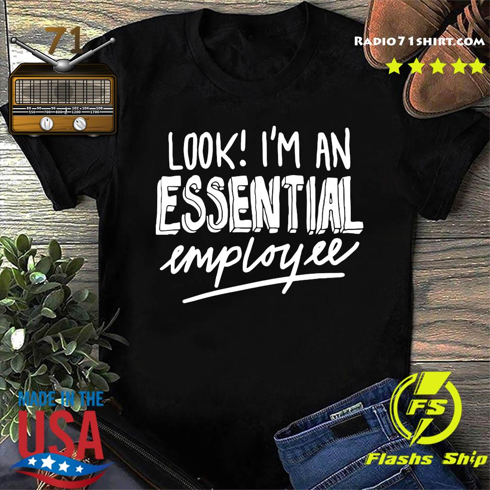 Essential Employee Shirt