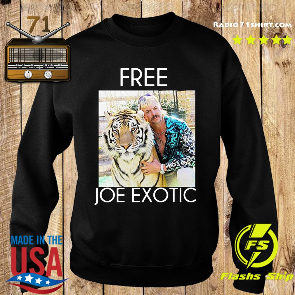 Free Joe Exotic Shirt Sweater