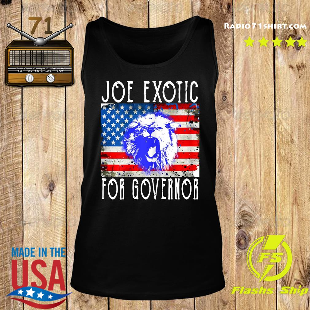 Joe Exotic For Governor American Flag Shirt Tank top