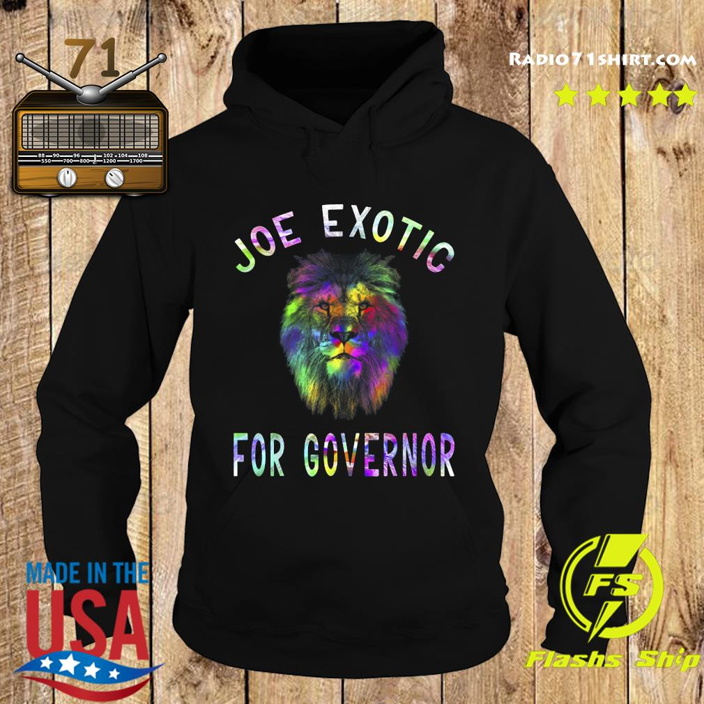 Joe Exotic For Governor s Hoodie