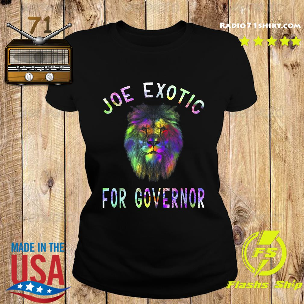 Joe Exotic For Governor s Ladies tee