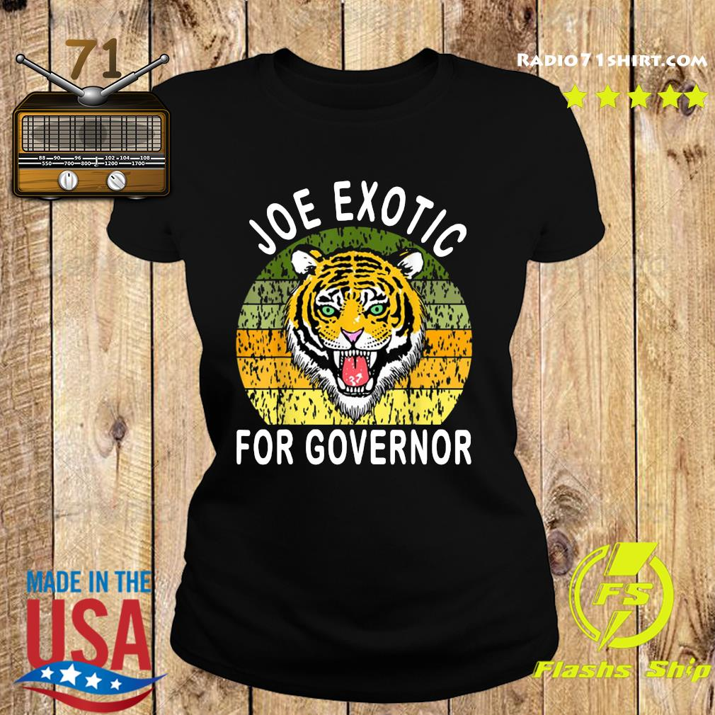 Joe Exotic For Governor Vintage Shirt Ladies tee