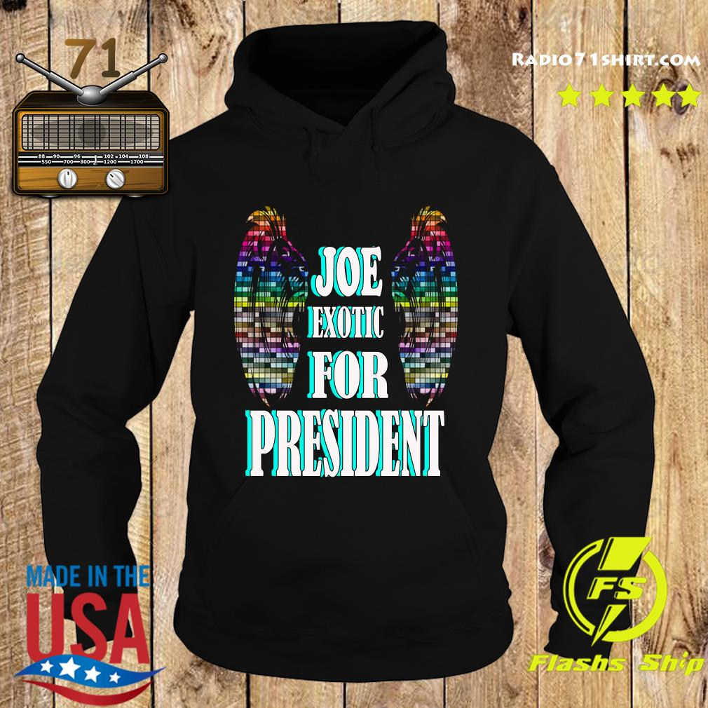 Joe Exotic for president Wings s Hoodie