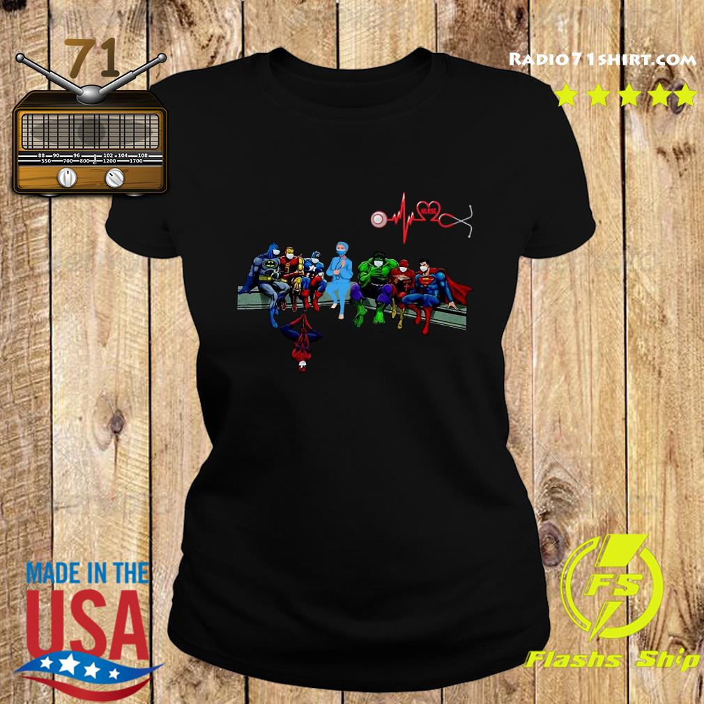 Nurse And Superheroes And That's How I Saved The World Shirt Ladies tee