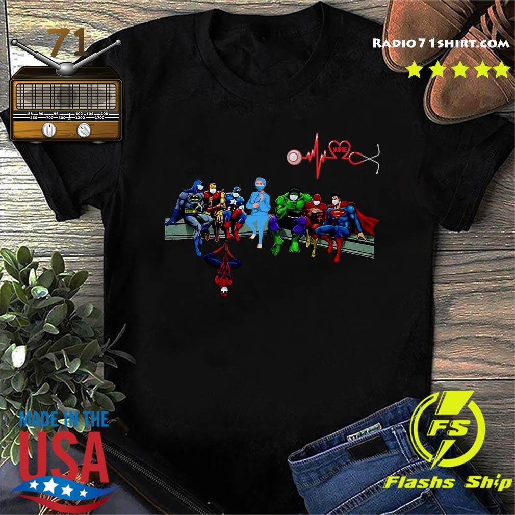 Nurse And Superheroes And That's How I Saved The World Shirt