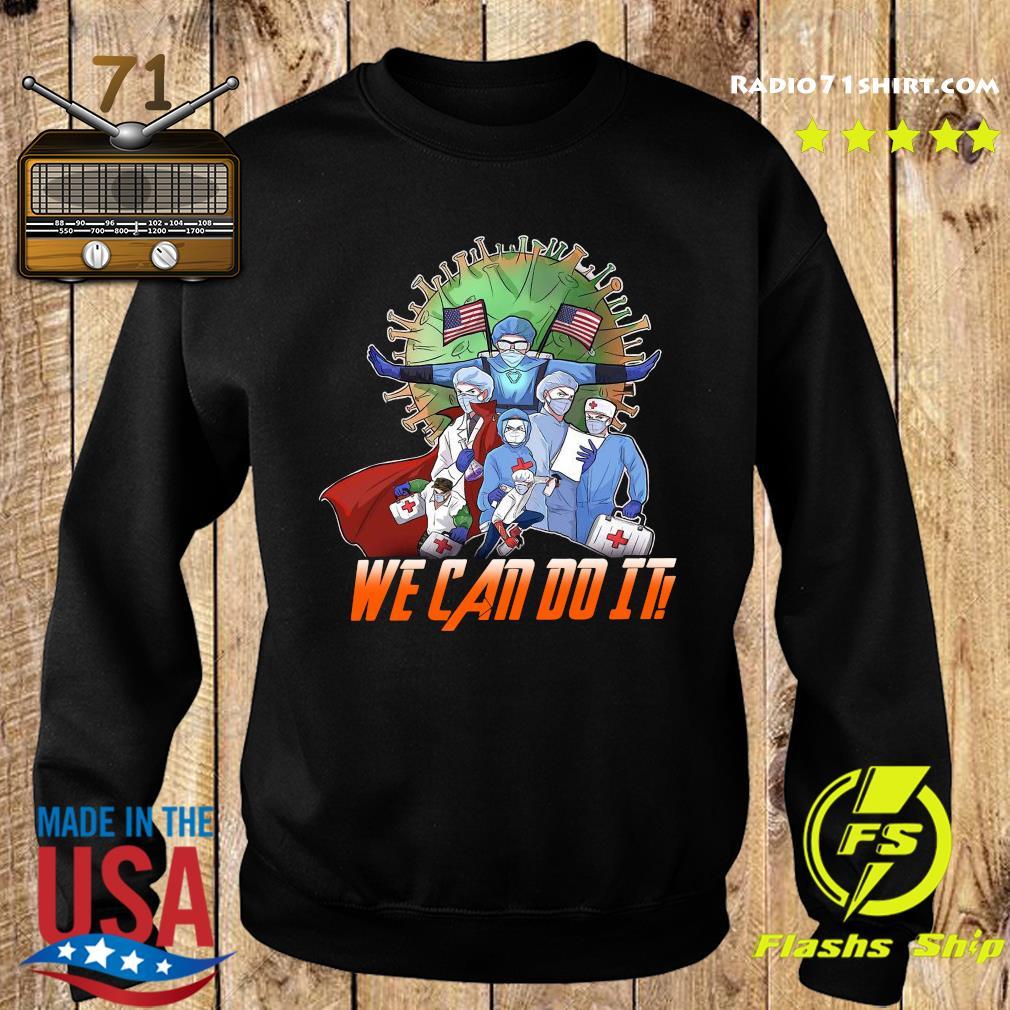 Nurse fight coronavirus we can do it s Sweater