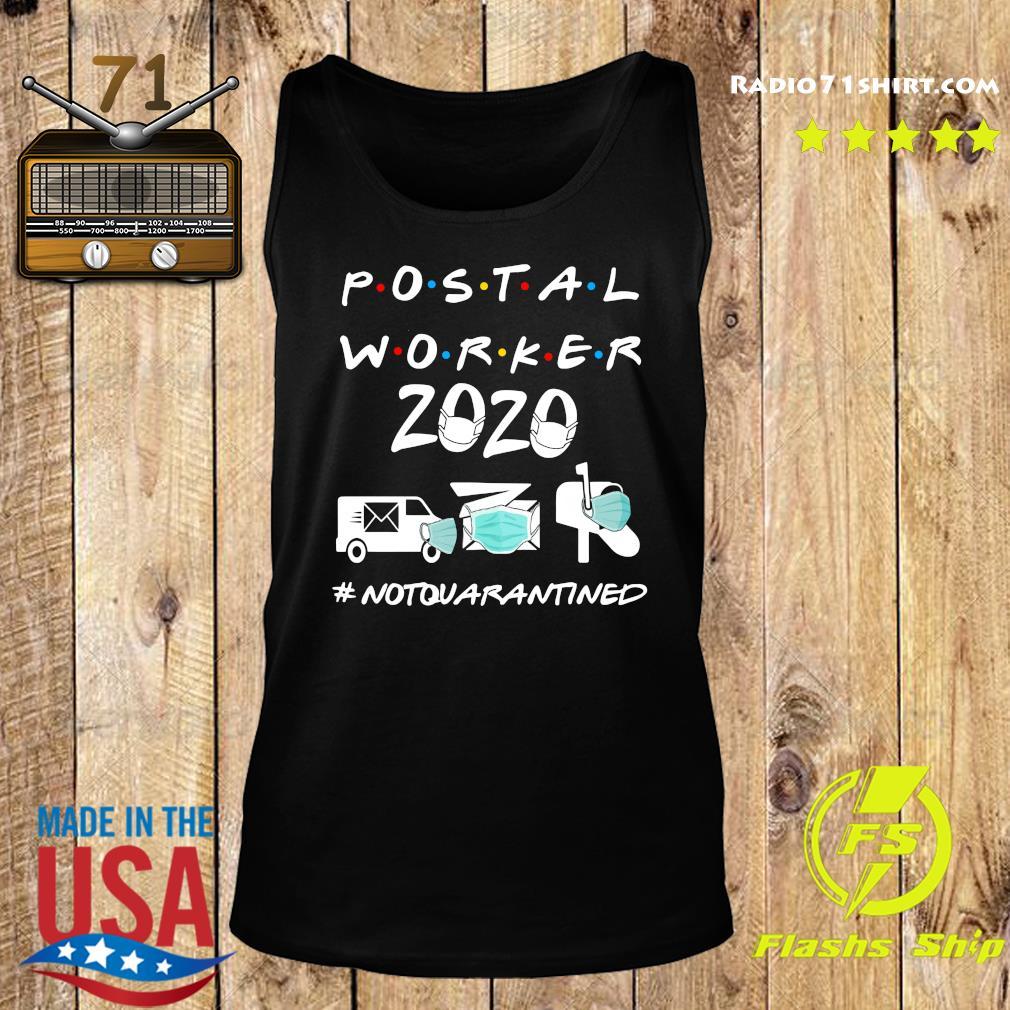 Postal worker 2020 not quarantined s Tank top