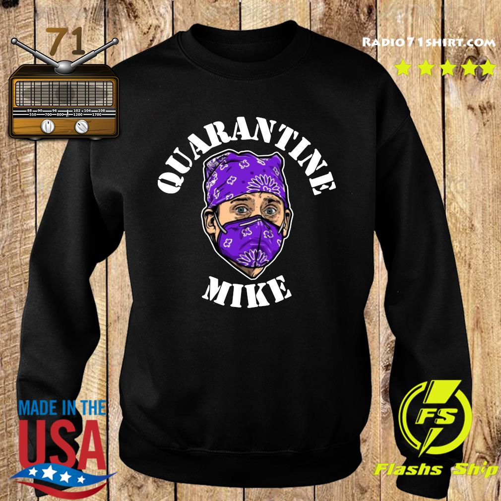 Quarantine Mike Shirt Sweater
