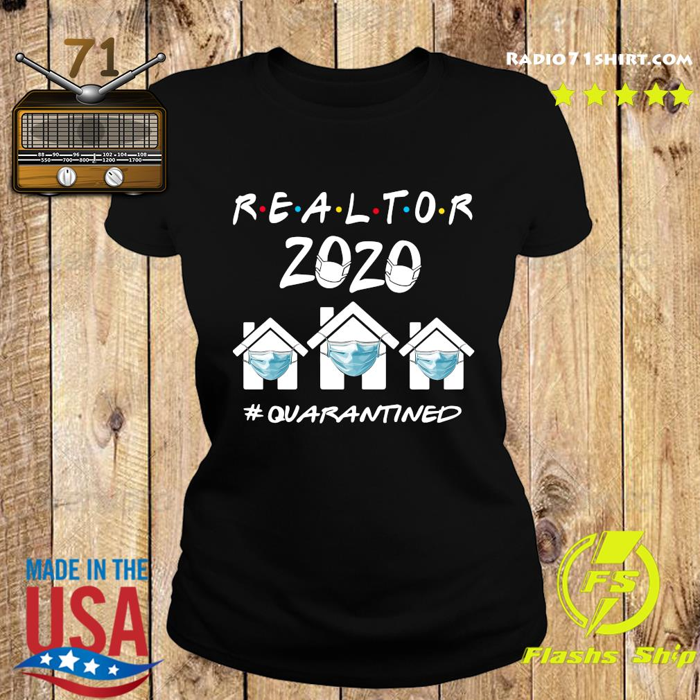 Realtor 2020 quarantine s Ladies tee