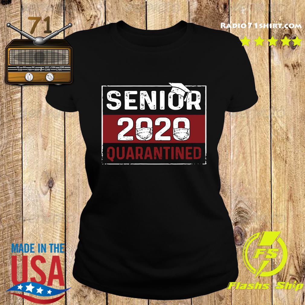 Senior 2020 quarantines best s Ladies tee