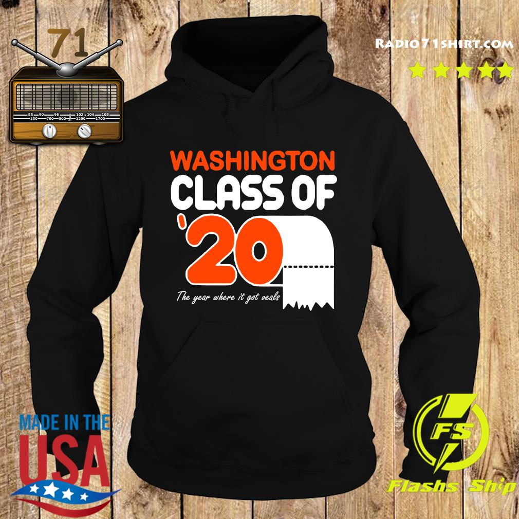 Washington class of 2020 toilet paper the year where it got veals s Hoodie