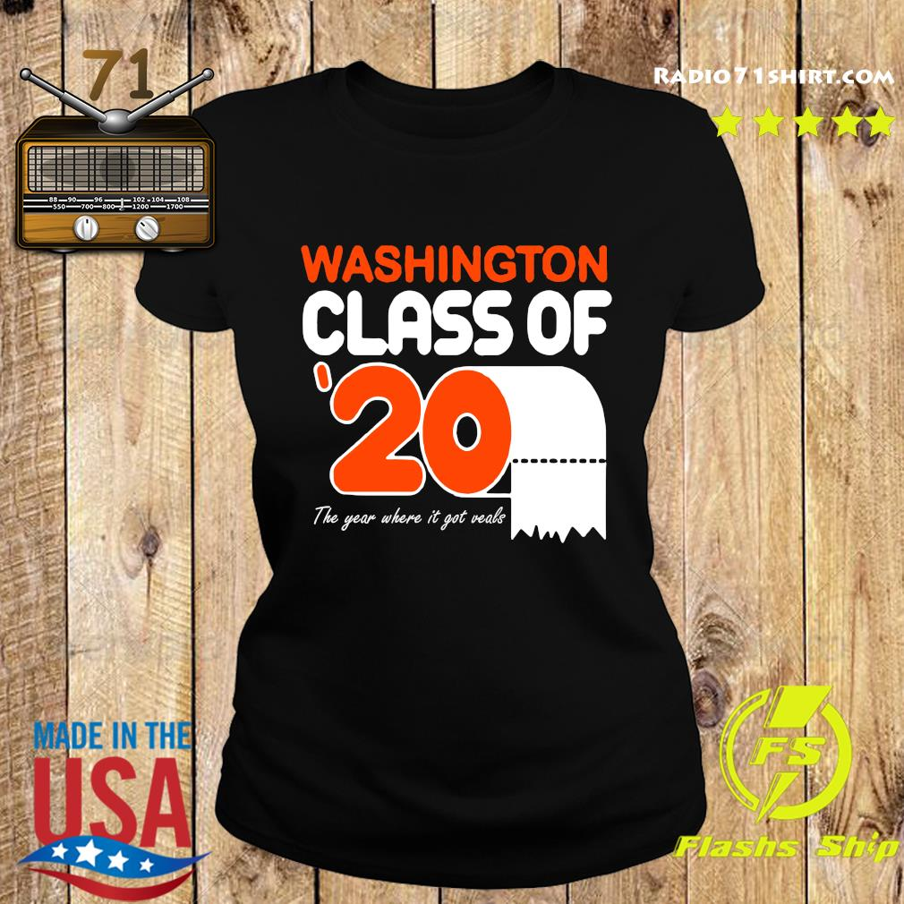 Washington class of 2020 toilet paper the year where it got veals s Ladies tee