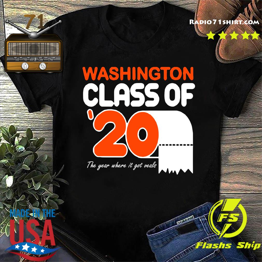Washington class of 2020 toilet paper the year where it got veals shirt