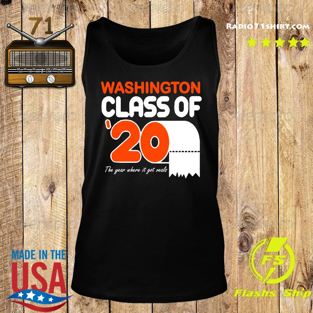 Washington class of 2020 toilet paper the year where it got veals s Tank top