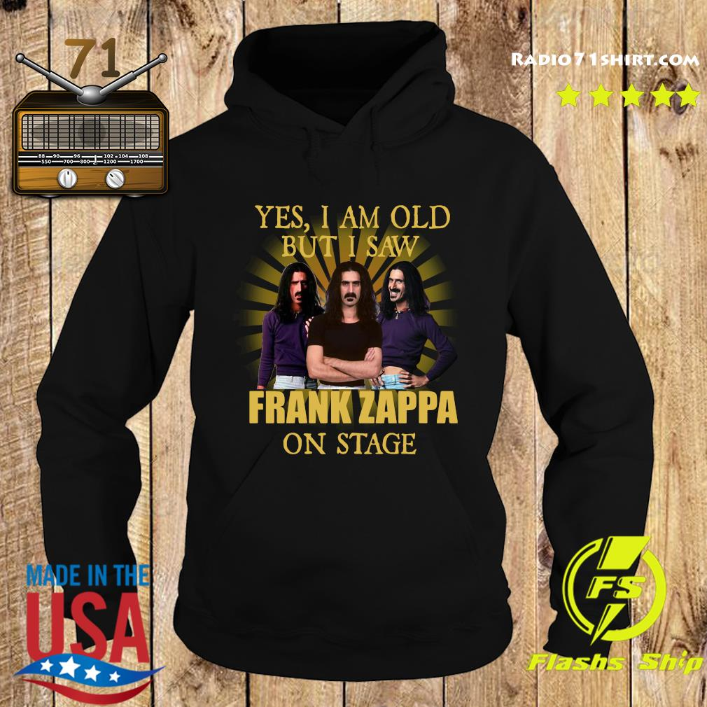 Yes, I am old but I saw Frank Zappa on stage s Hoodie