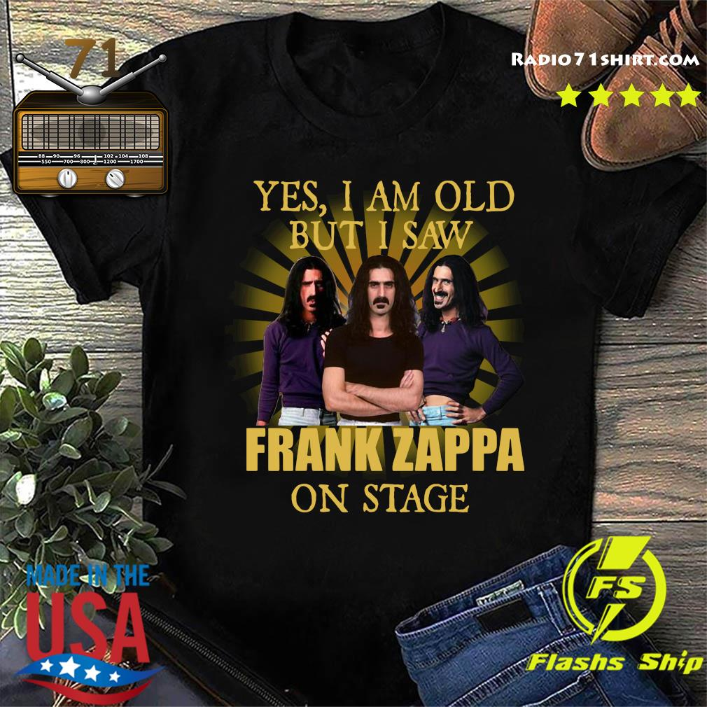 Yes, I am old but I saw Frank Zappa on stage shirt