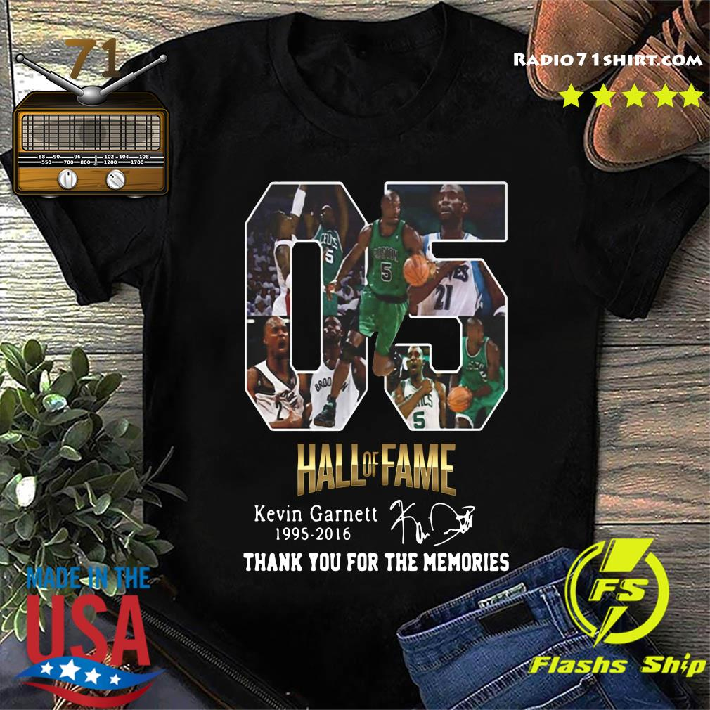 05 Hall Of Fame Kevin Garnett 1995 2016 Thank You For The Memories Signature Shirt