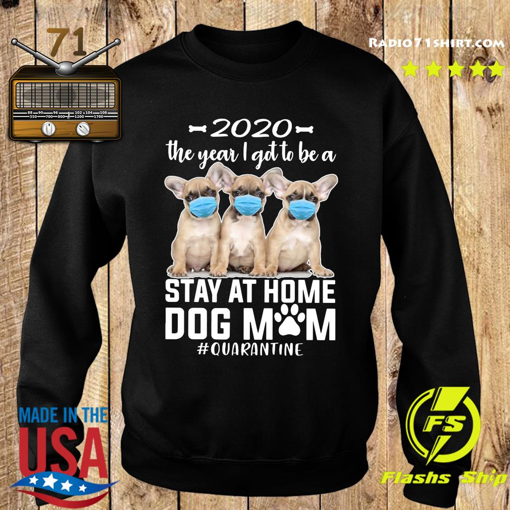 2020 The Year I Got To Be A Stay At Home Chihuahua Dog Mom Quarantine Shirt Sweater