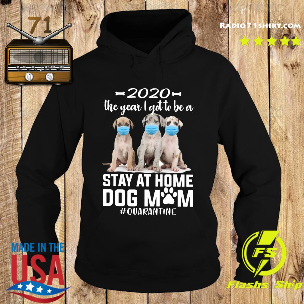 2020 The Year I Got To Be A Stay At Home Labrador Dog Mom Quarantine Shirt Hoodie