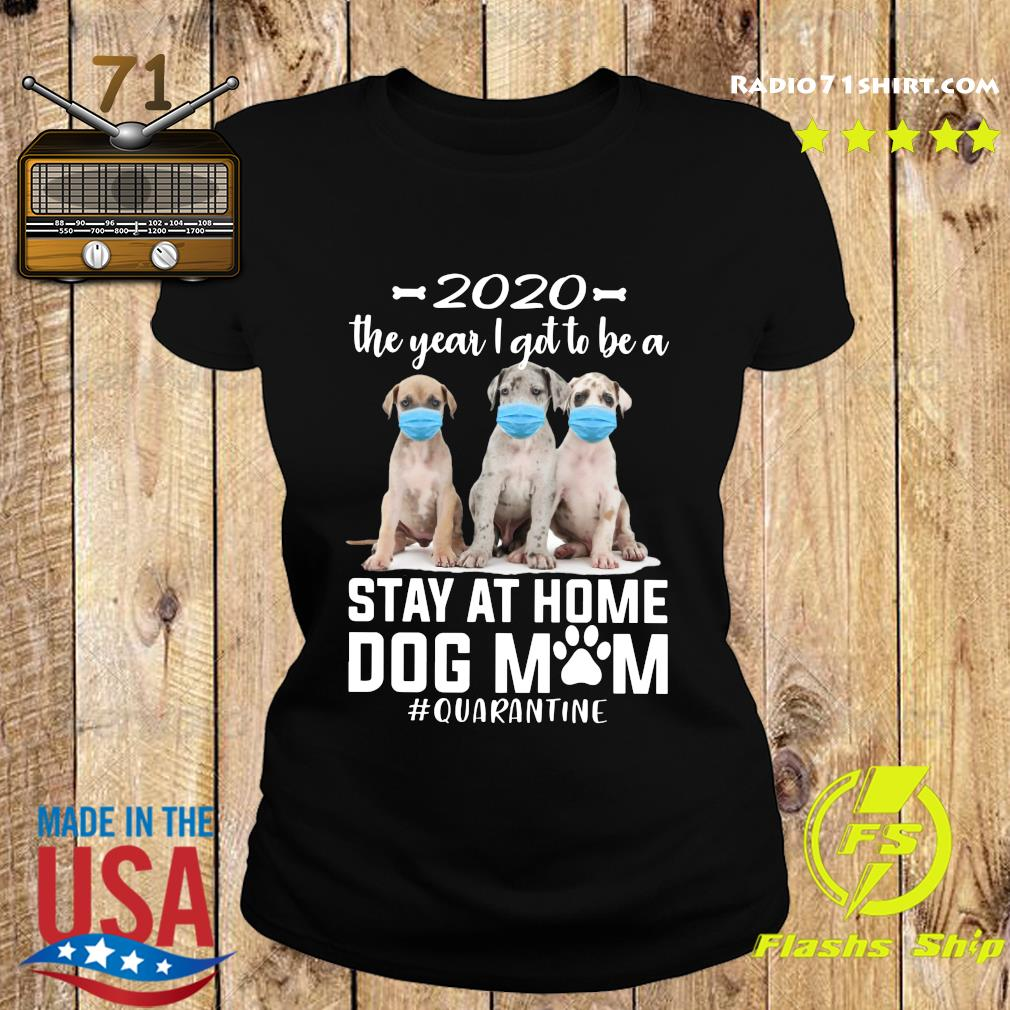 2020 The Year I Got To Be A Stay At Home Labrador Dog Mom Quarantine Shirt Ladies tee