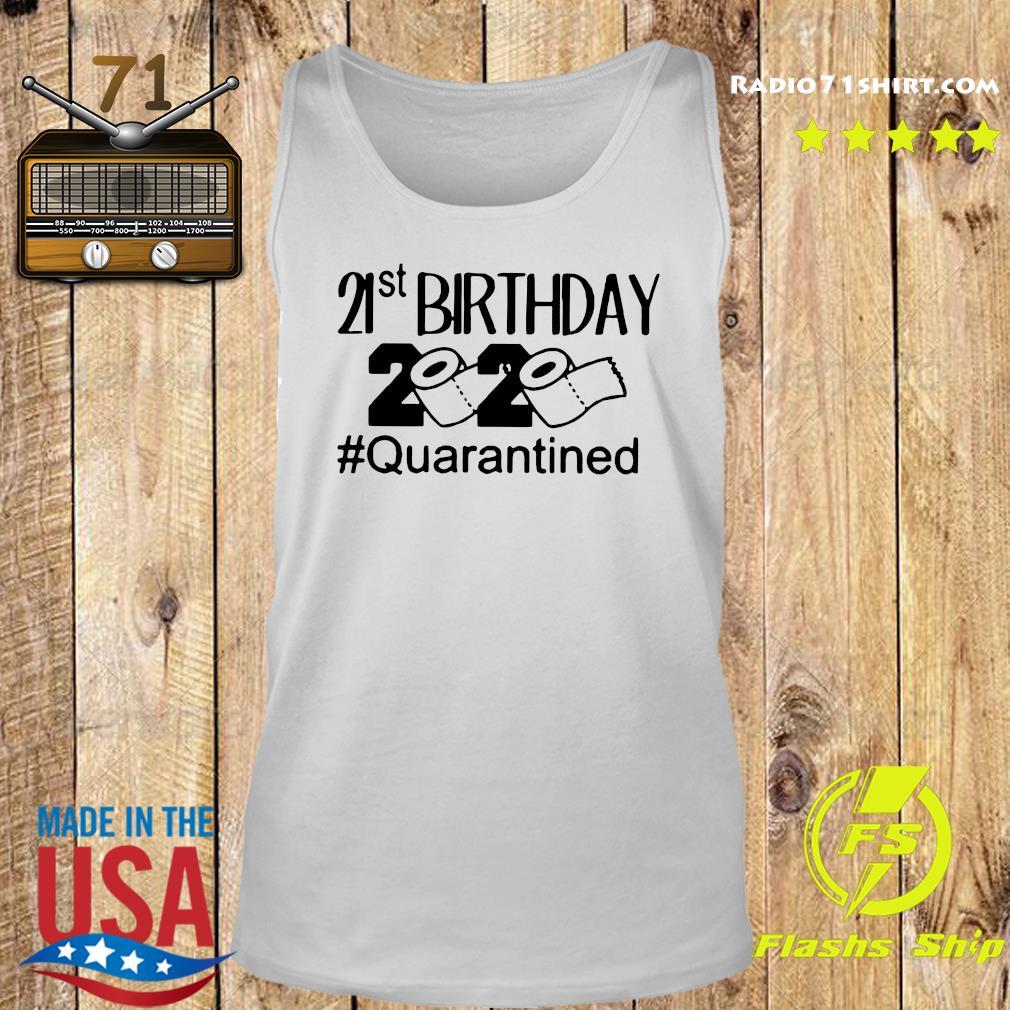 21st Birthday 2020 Quarantined Shirt Tank top