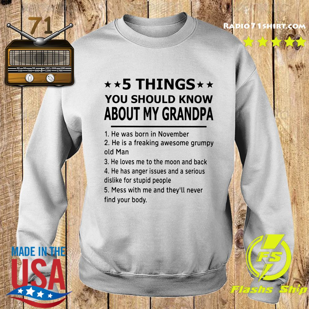 5 Thing You Should Know About My Grandpa Shirt Sweater