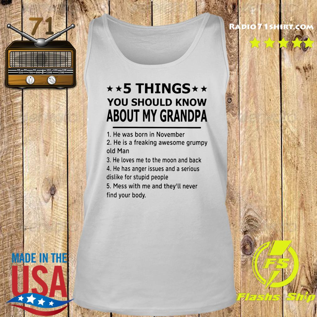5 Thing You Should Know About My Grandpa Shirt Tank top