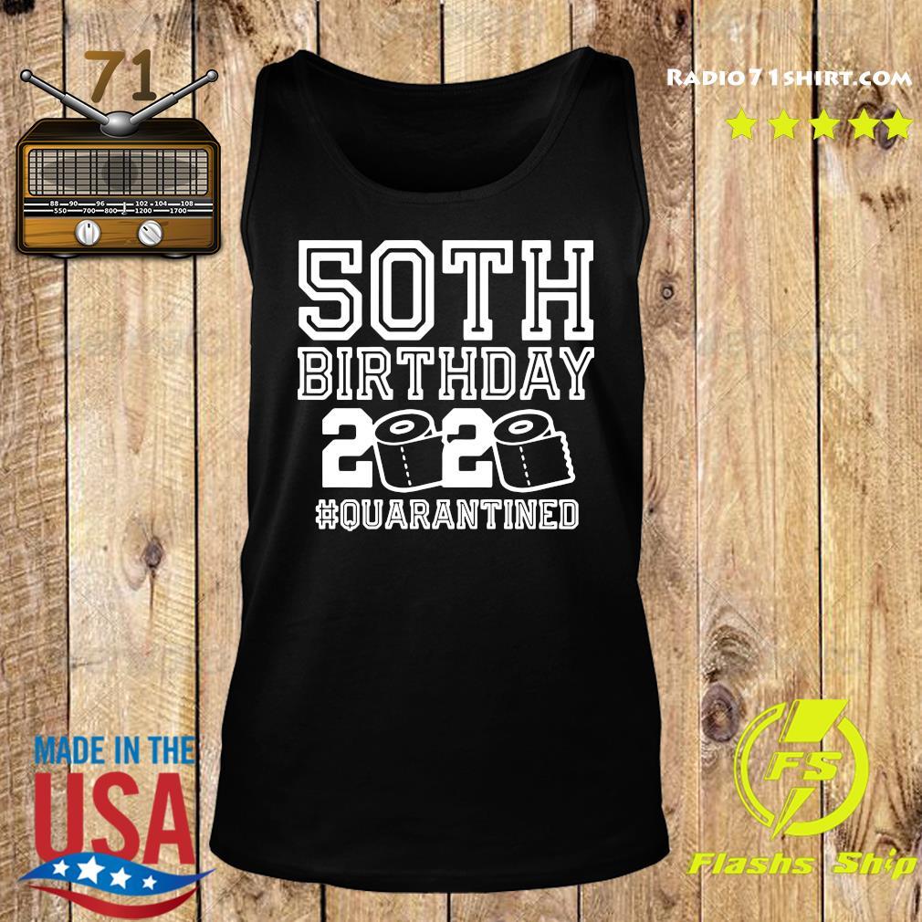 50th Birthday 2020 Quarantined Shirt Tank top