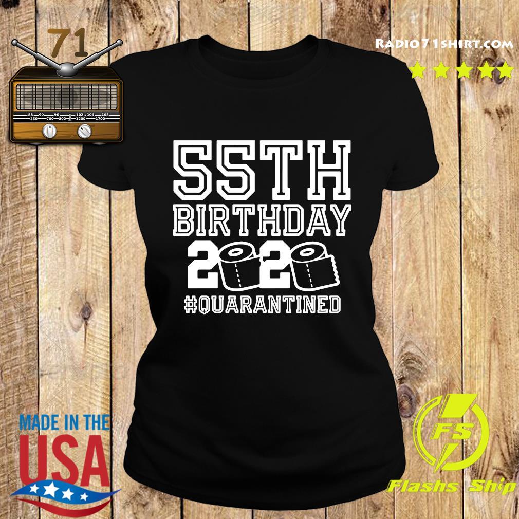 55th Birthday 2020 Quarantined Shirt Ladies tee
