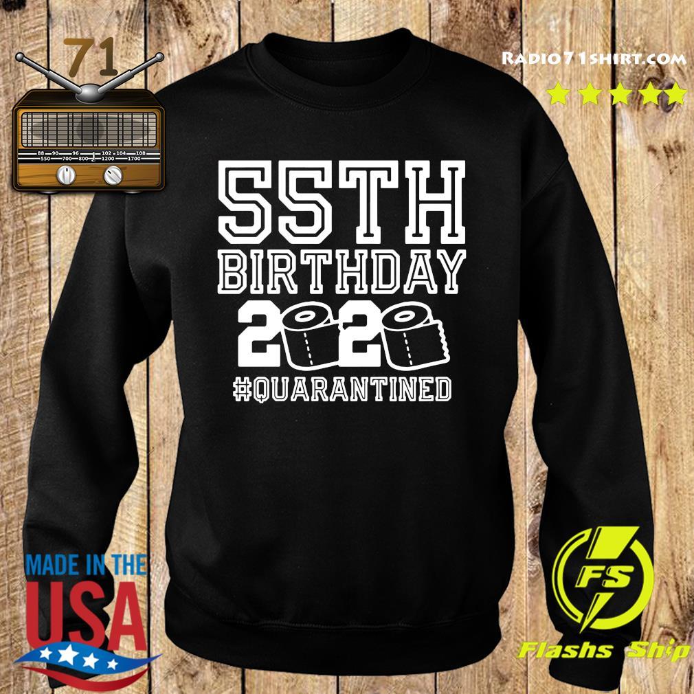 55th Birthday 2020 Quarantined Shirt Sweater