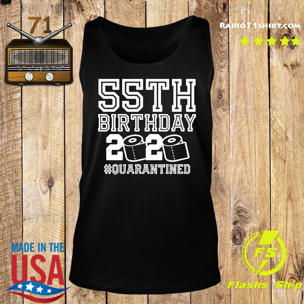 55th Birthday 2020 Quarantined Shirt Tank top