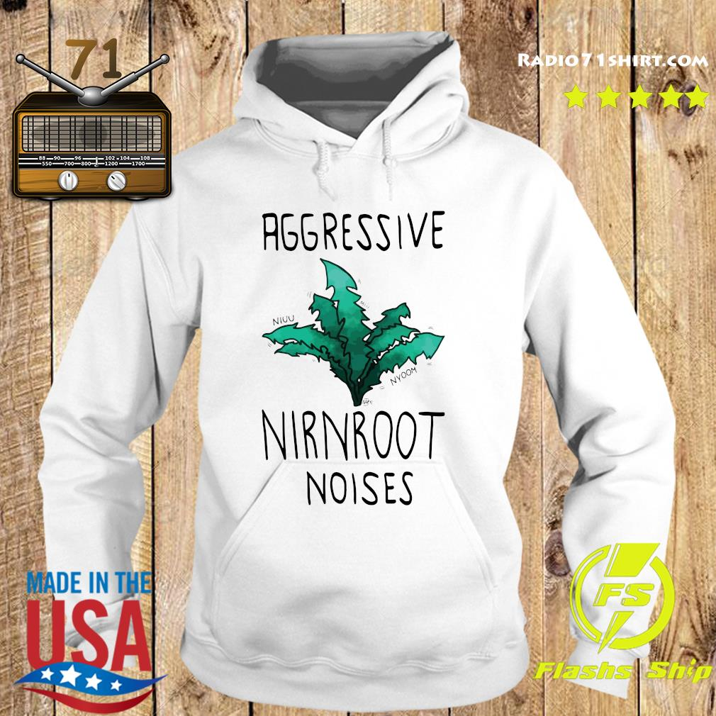 Aggressive Nirnroot Noises Fitted Scoop T-Shirt Hoodie