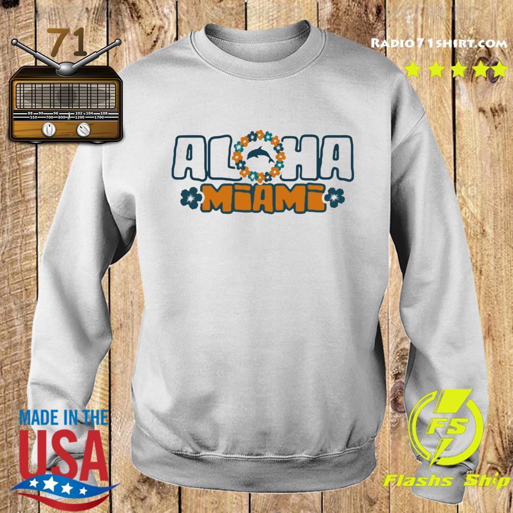 Aloha Miami Shirt Sweater